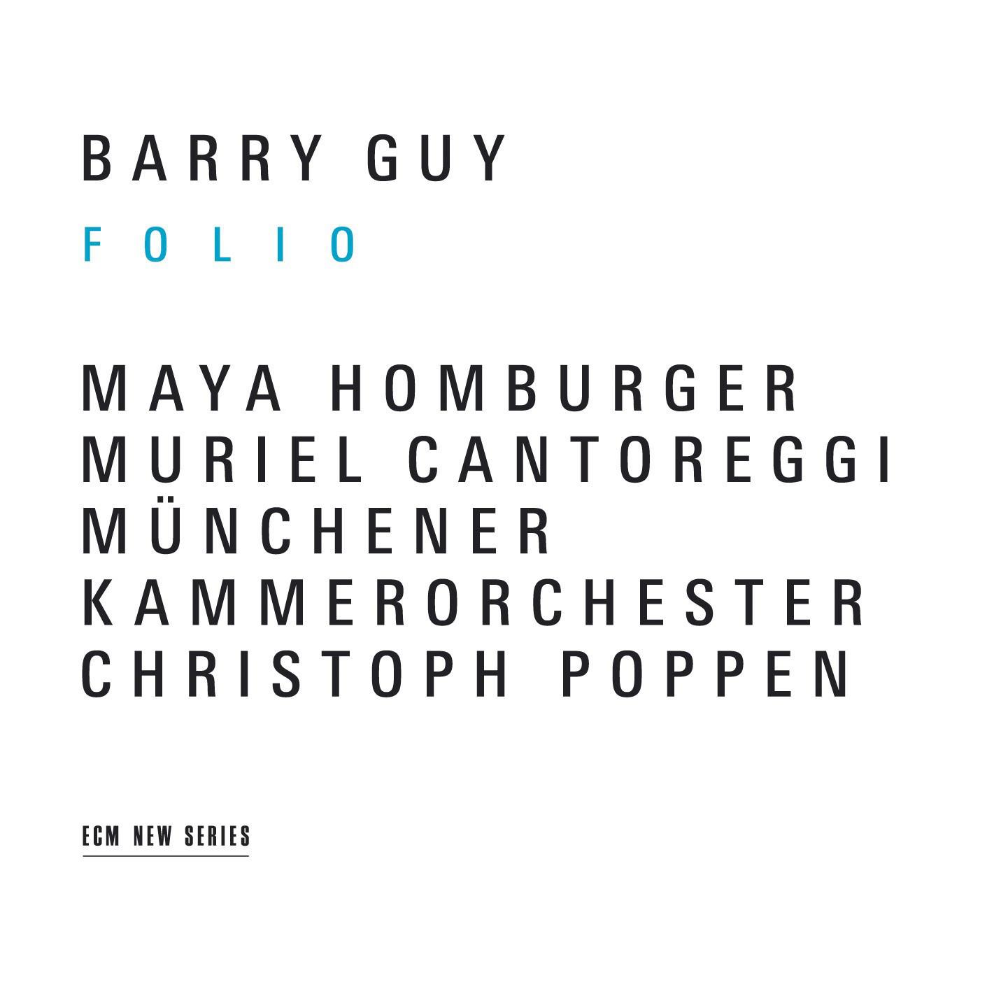 ECM Münchener Kammerorchester Barry Guy Folio