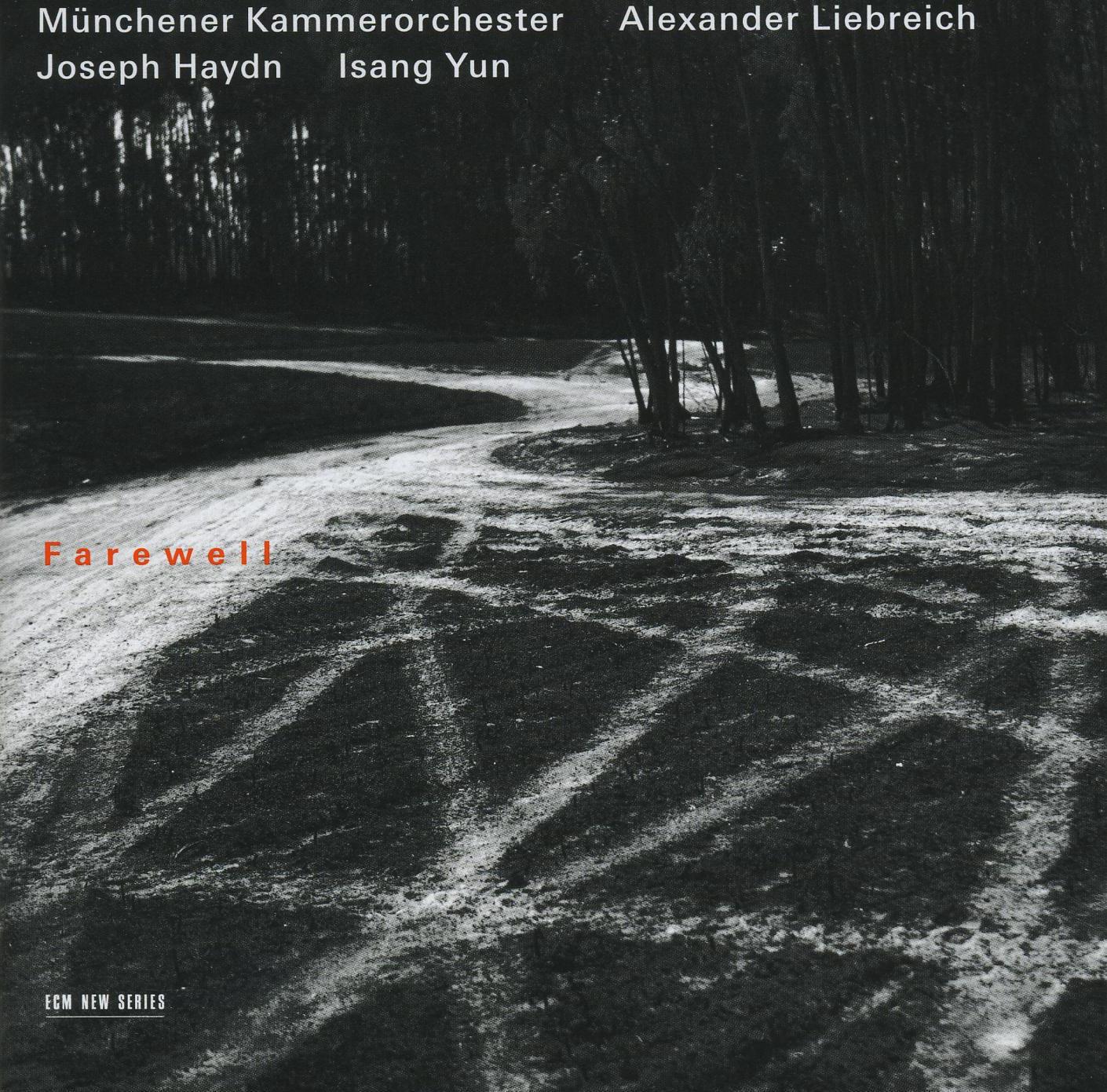 ECM Münchener Kammerorchester Farewell - Joseph Haydn / Isang Yun