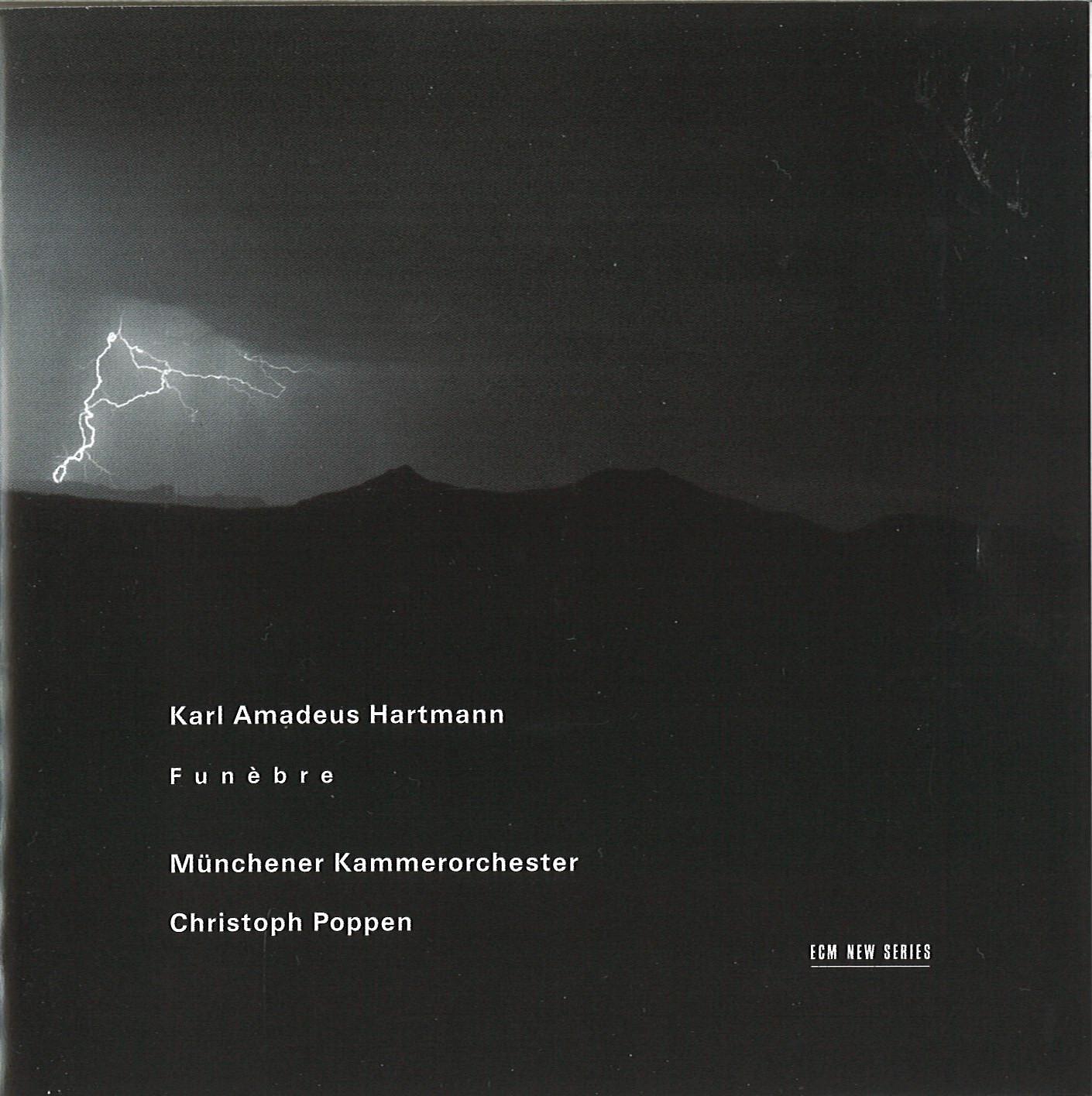 ECM Münchener Kammerorchester Karl Amadeus Hartmann Funèbre